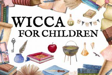 Teaching Wicca to Children