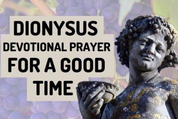 Dionysus Devotional Prayer for a Good Time