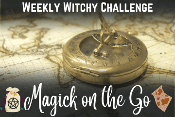 Witchy Challenge Magick on the Go